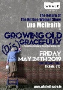Growing Old (Dis)Gracefully @ Whale Theatre