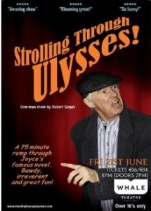 Strolling Through Ulysses! @ The Whale Theatre