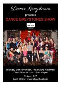THE DANCE GREYSTONES SHOW @ Whale Theatre