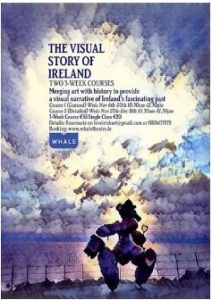 The Visual Story of Ireland (1640-1940) COURSE 1 @ Whale Theatre