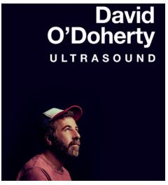 David O'Doherty: ULTRASOUND @ Whale Theatre