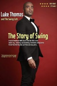 The Story of Swing... Performed by Luke Thomas & The Swing Cats @ Whale Theatre