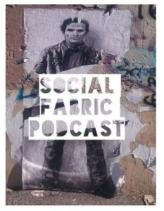 Social Fabric Podcast @ Whale Theatre