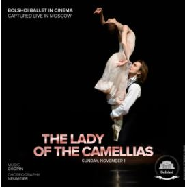 Bolshoi Ballet - The Lady of Camellias @ Whale Theatre